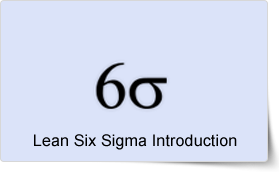 Lean Six Sigma Introduction