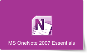 Microsoft OneNote 2007 Essentials Training Course