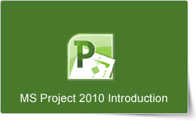 Microsoft Project 2010 Introduction Training Course