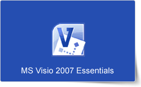 Microsoft Visio 2007 Essentials Training Course