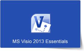 Microsoft Visio 2013 Essentials Training Course