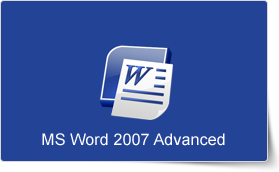 Microsoft Word 2007 Advanced Training Course